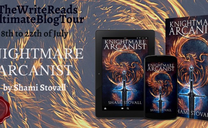 Blog Tour: The Knightmare Arcanist by Shami Stovall.